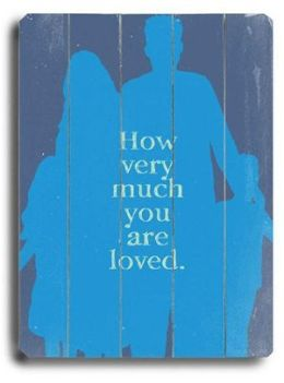 ArteHouse 0003-9048-32 How Much you are Loved 2 Vintage Sign