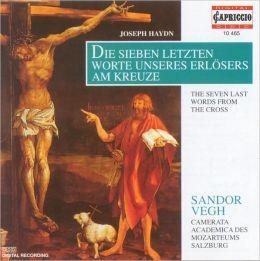 Haydn: Die Sieben letzen Worte unseres Erlösers am Kreuze