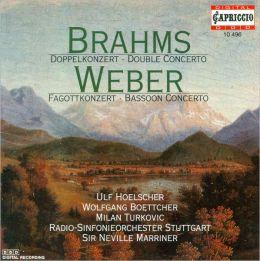 Brahms: Double Concerto; Weber: Bassoon Concerto