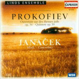 Prokofiev: Ouverture sur des Thèmes juifs, Op. 34; Quintett, Op. 39; Janácek: Mladi; Concertino