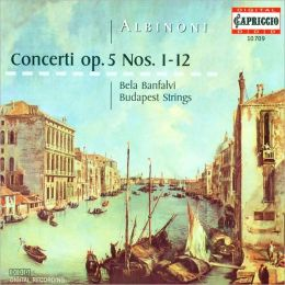 Albinoni: Concerti, Op. 5, Nos. 1-12