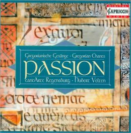Passion: Gregorian Chants