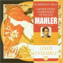 Mahler: Symphony No. 4; Lieder eines fahrenden