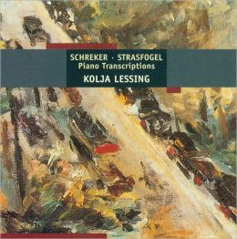 Franz Schreker, Ignaz Strasfogel: Piano Transcriptions