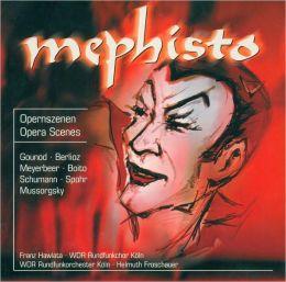 Mephisto: Opera Scenes