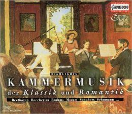 Kammermusik der Klassik und Romantik [Highlights]