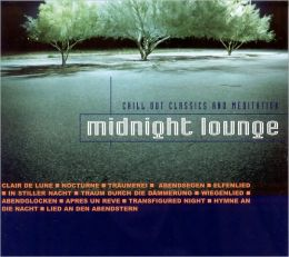 Midnight Lounge: Chillout Classics & Meditation