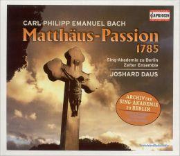 C.P.E. Bach: Matthäus-Passion, 1785