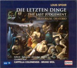 Louis Spohr: Die Letzten Dinge, Oratorio