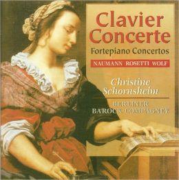 Naumann, Rosetti, Wolf: Fortepiano Concertos