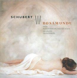 Schubert: Rosamunde