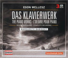 Egon Wellesz: Complete Works for Piano