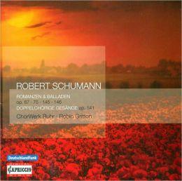 Robert Schumann: Romanzen & Balladen Op. 67, 75, 145, 146