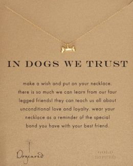 In Dogs We Trust Necklace, 18