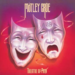 Theatre of Pain [Crücial Crüe Edition]