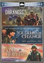 Under Heavy Fire/Straight into Darkness/Soldiers of Change