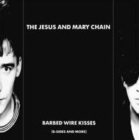 Barbed Wire Kisses: B-Sides and More
