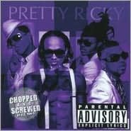 Pretty Ricky [Chopped & Screwed]