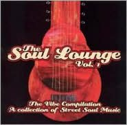 Soul Lounge, Vol. 1: The Vibe Compilation