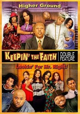 Keepin' the Faith: Higher Ground/Lookin' for Mr. Right!