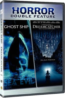 Ghost Ship/Dreamcatcher