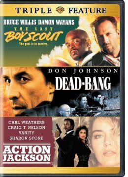 Last Boy Scout/Dead Bang/Action Jackson