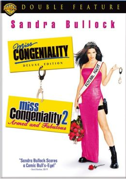Miss Congeniality/Miss Congeniality 2: Armed and Fabulous