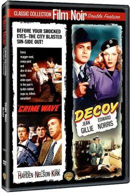 Crime Wave/Decoy
