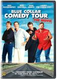 Video/DVD. Title: Blue Collar Comedy Tour - The Movie