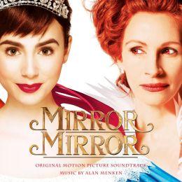 Mirror Mirror [Original Motion Picture Soundtrack]