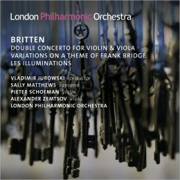 Britten: Double Concerto for Violin & Viola, Variations on a Theme of Frank Bridge, Les Illuminations