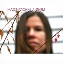 Imaginational Anthem, Vol. 2