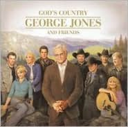 God's Country: George Jones and Friends [Bonus Disc]