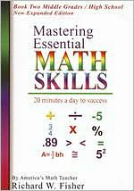 Mastering Essential Math Skills: Book 2 - Middle Grades/High School