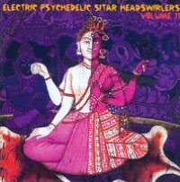 Electric Psychedelic Sitar Headswirlers, Vol. 11