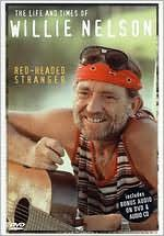 The Life and Times of Willie Nelson: Red Headed Stranger