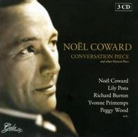 Noël Coward: Conversation Piece and Other Musical Plays