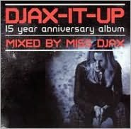 Djax-It Up: Mixed by Miss Djax