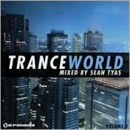 Trance World, Vol. 3 Mixed by Sean Tyas
