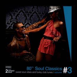 '80s Soul Classics, Vol. 3