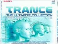 Trance the Ultimate Collection 2009, Vol. 1