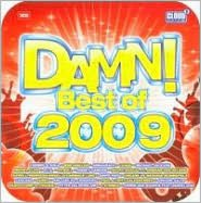 Damn! Best of 2009: 100% Dance Hits