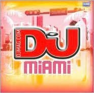 DJ Mag: Miami 2010