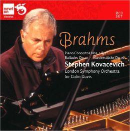 Brahms: Piano Concertos No. 1 & 2; Ballades, Op. 10; Klavierstücke, Op. 76