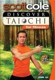 Video/DVD. Title: Scott Cole: Discover Tai Chi for Fitness
