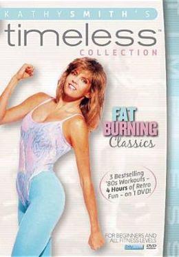 Kathy Smith Timeless: Fat Burning Classics