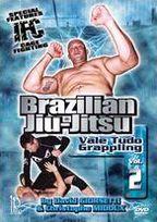Brazilian Jiu-Jitsu: Vale Tudo Grappling, Vol. 2