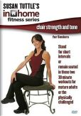 Video/DVD. Title: Susan Tuttle's In Home Fitness: Chair Strength and Tone for Seniors