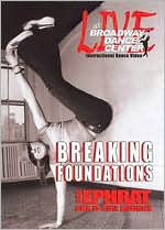 Broadway Dance Center: Breaking Foundations - Breakdance