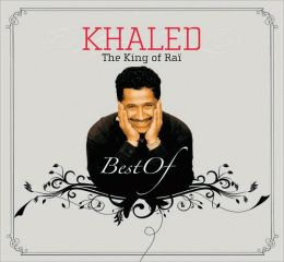 King of Rai: The Best of Khaled [Wrasse]